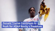 President Trump Is Still Trying To Save ASAP Rocky From Sweden