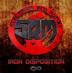 Screaming Red Mutiny - Iron Disposition