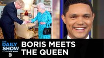 Boris Johnson Meets the Queen - Australia's Drug-Smuggling Problem - The Daily Show