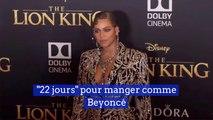 Beyoncé partage son régime secret avec ses fans