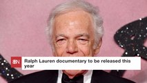 There Is Going To Be A Documentary About Ralph Lauren