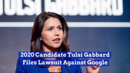 Tulsi Gabbard Takes Action Against Google