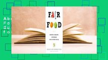 About For Books  Fair Food: Growing a Healthy, Sustainable Food System for All Complete