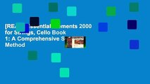 [READ] Essential Elements 2000 for Strings, Cello Book 1: A Comprehensive String Method