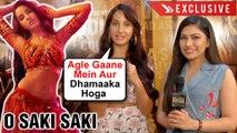 EXCLUSIVE   Nora Fatehi REACTS To O Saki Saki SUCCESS With Tulsi Kumar   Batla House