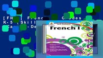 [FREE] French I, Grades K-5 (Skill Builders (Carson-Dellosa))