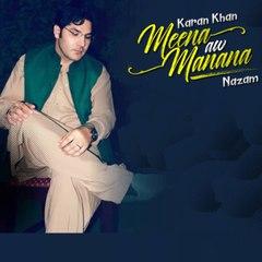 Karan Khan - Meena Aw Manana (Official)