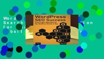 WordPress SEO Success: Search Engine Optimization for Your WordPress Website or Blog: Search