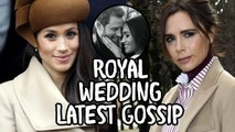 Meghan Markle Turns To Victoria Beckham For Fashion Advice Royal Wedding Latest Gossip Feb 11 2018