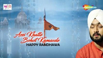 Assi Khatte Bohot Kamavde  HAPPY RANDHAWA  Shabad  Shemaroo  2019  HD 1080 x 1920