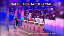 Nagui tacle méchamment Michel Cymes !