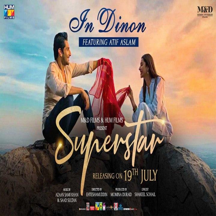 In Dinon - Lyrical Video - Superstar - Mahira Khan - Bilal Ashraf - Atif  Aslam - Azaan & Saad