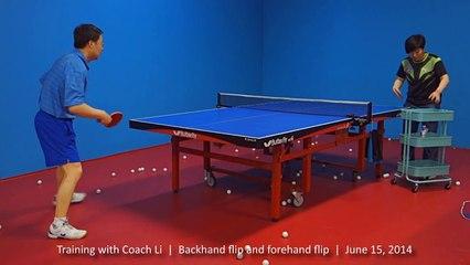 Training with Coach Li- Backhand flip and forehand flip