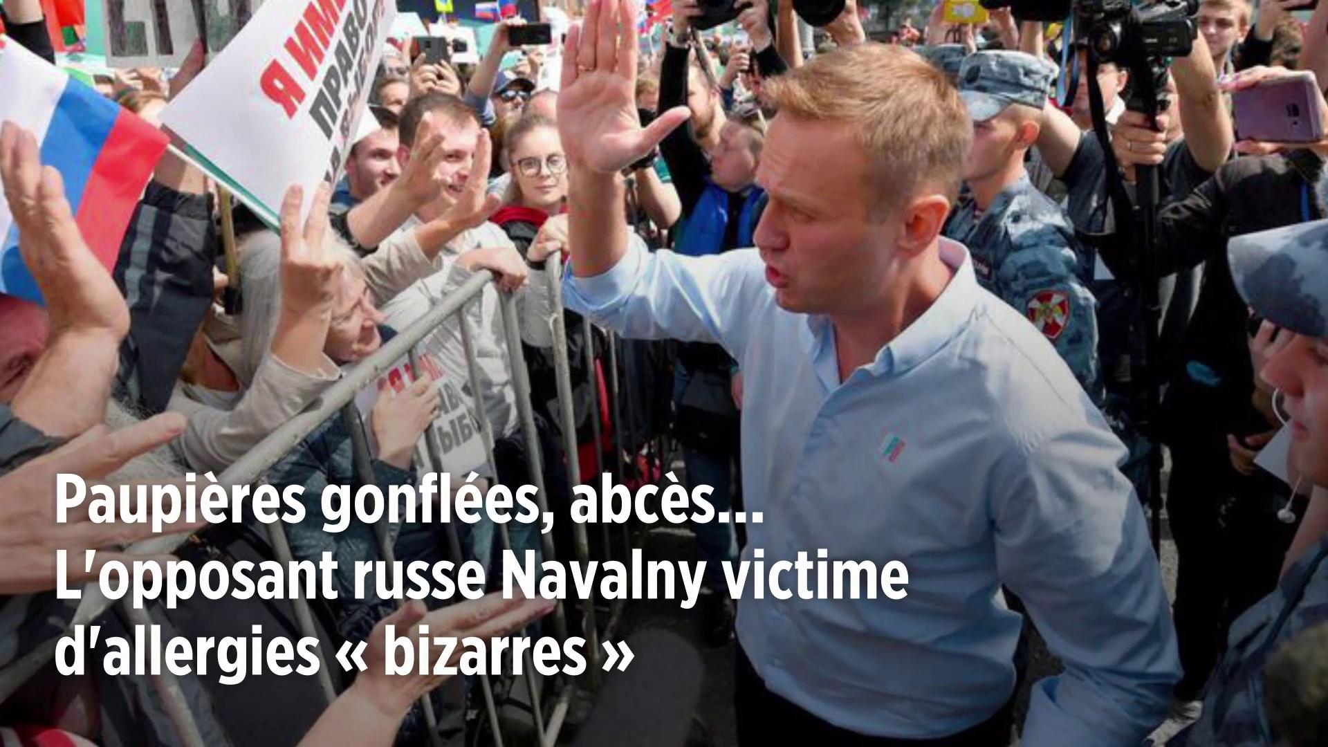Paupières gonflées, abcès… L'opposant russe Navalny victime d'allergies « bizarres »