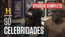 EPISÓDIO COMPLETO | TRATO FEITO | Celebridades | HISTORY