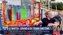 Les Matchs de l'été: Grand 8 VS train fantôme