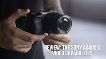 Sony a6400 video capabilities review: Nails key features a videographer needs
