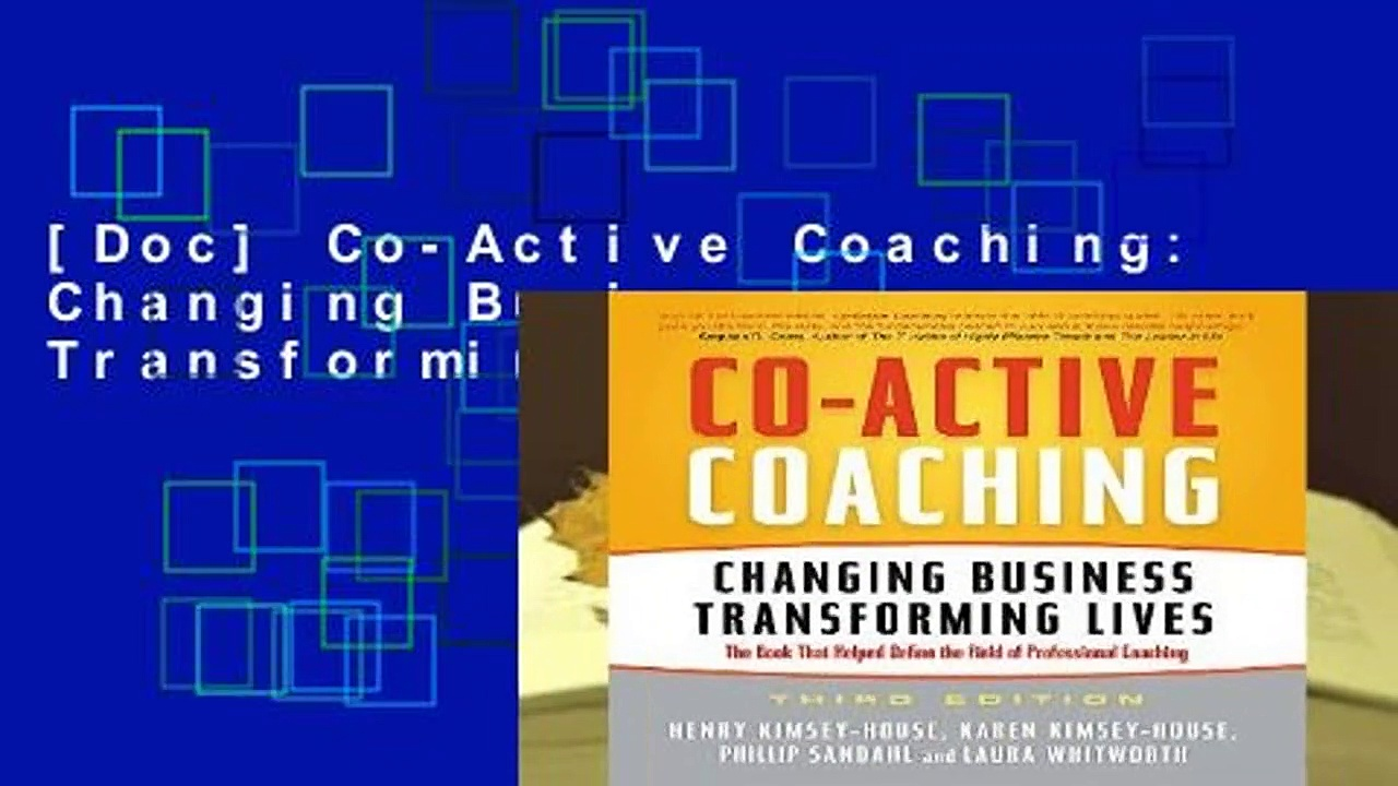 [Doc] Co-Active Coaching: Changing Business, Transforming Lives