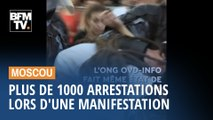 Plus de 1000 personnes ont été arrêtées lors d'une manifestation à Moscou