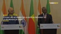 Bénin : le point des retombées de la visite du Président de la République de l'Inde
