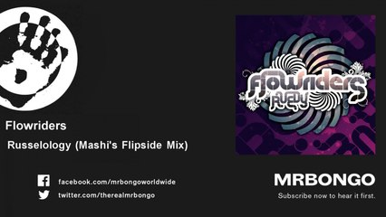 Flowriders - Russelology - Mashi's Flipside Mix - feat. Richard Spaven