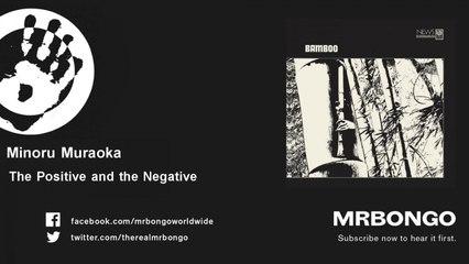 Minoru Muraoka - The Positive and the Negative