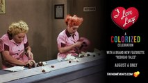 I Love Lucy  A Colorized Celebration Trailer. 08/06/2019