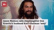 Jason Momoa Approves Of Zoe Kravitz's Husband