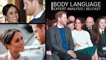 Body Language Experts Analyse Meghan Markle - Prince Harry In Belfast / Royal Wedding