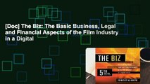 [Doc] The Biz: The Basic Business, Legal and Financial Aspects of the Film Industry in a Digital