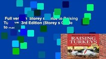Full version  Storey s Guide to Raising Turkeys, 3rd Edition (Storey s Guide to Raising
