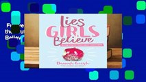 Full version  Lies Girls Believe: And the Truth That Sets Them Free (Lies We Believe)  For Free