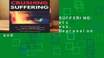 [FREE] CRUSHING SUFFERING: 12 Ultimate Secrets of DEFEATING Stress, Anxiety, Agony, Depression and