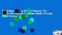 [Doc] Exercises for Perfect Posture: The Stand Tall Program for Better Health Through Good Posture