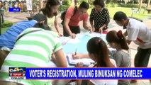 Voters' registration, muling binuksan ng COMELEC