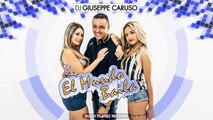 Dj Giuseppe Caruso - El Mundo Baila
