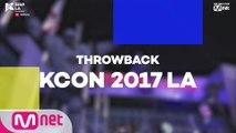 [#KCON19LA] #THROWBACK #KCON2017LA