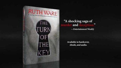 THE TURN OF THE KEY by Ruth Ware!
