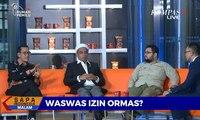 Dialog  Was-was Izin Ormas? (2)