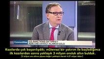 Kaz Dağları'nda altın arayan maden şirketinin CEO'su: Türkler taş taşımakta çok iyiler