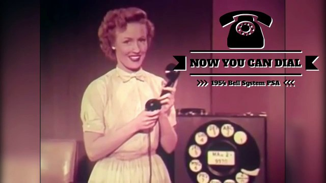 """Vintage Bell System """"Now You Can Dial"""" PSA (1954)"""
