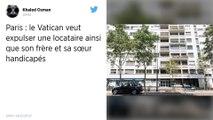 Paris : Le Vatican menace d'expulsion une locataire parisienne et ses deux proches handicapés