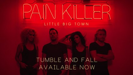 Little Big Town - Tumble And Fall