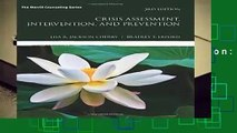 [Read] Crisis Assessment, Intervention, and Prevention: Volume 3 (What s New in Counseling)  For