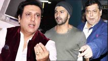 Govinda again TARGETS Varun Dhawan & his father David Dhawan; Check Out | FilmiBeat