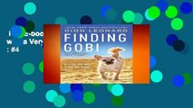 Full E-book  Finding Gobi: A Little Dog with a Very Big Heart  Best Sellers Rank : #4