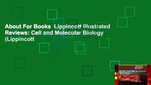 About For Books  Lippincott Illustrated Reviews: Cell and Molecular Biology (Lippincott