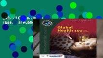 [READ] Global Health 101 (Essential Public Health)