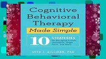 Library  Cognitive Behavioral Therapy Made Simple: 10 Strategies for Managing Anxiety, Depression,