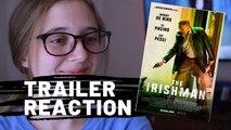 The Irishman Trailer Reaction-